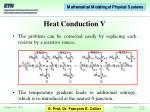 heat conduction v