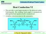 heat conduction vi