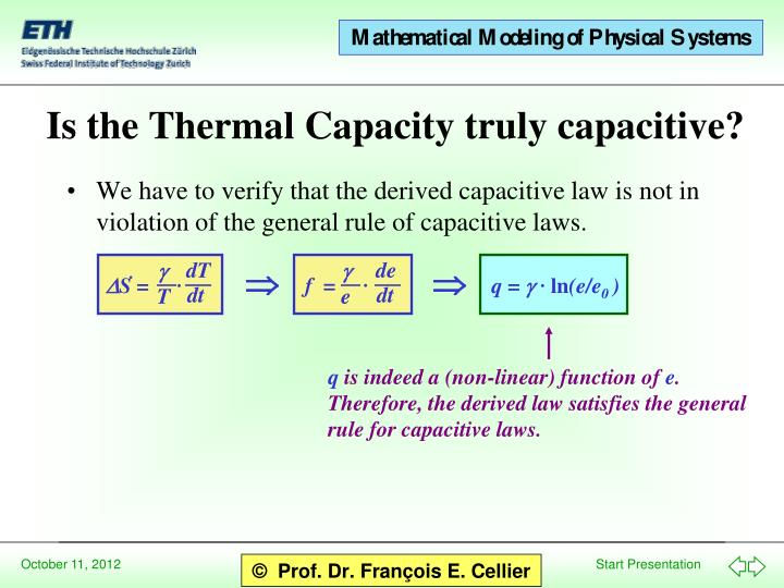 We have to verify that the derived capacitive law is not in violation of the general rule of capacitive laws.