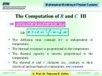 the computation of r and c iii