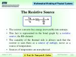 the resistive source