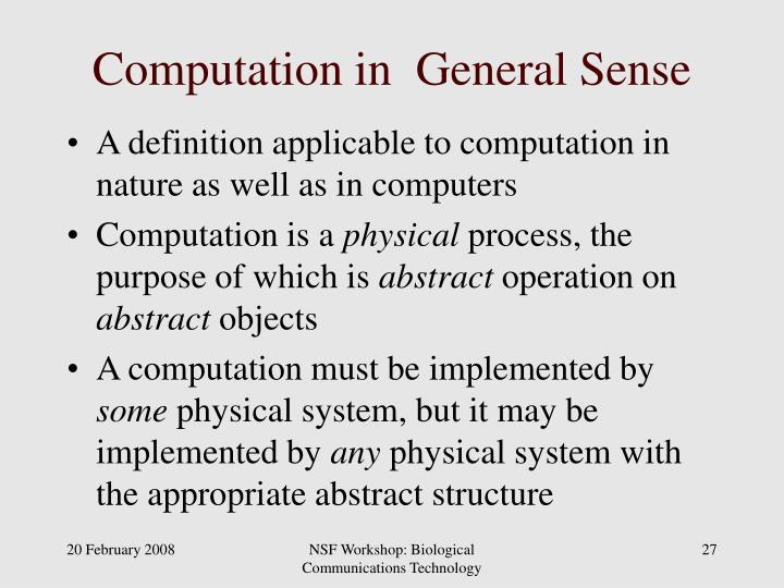 Computation in  General Sense