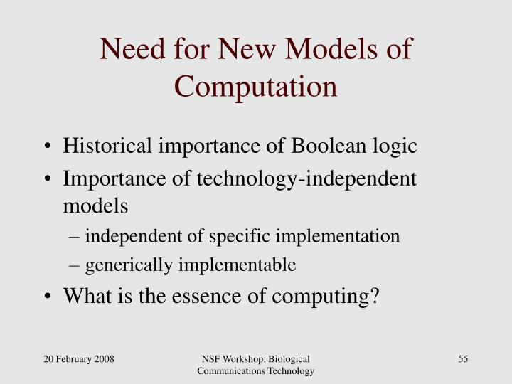 Need for New Models of Computation