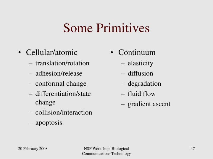 Cellular/atomic