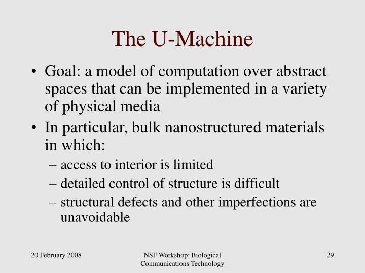 The U-Machine