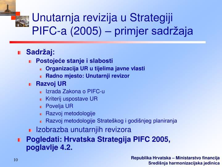 Unutarnja revizija u Strategiji PIFC-a (2005) – primjer sadržaja