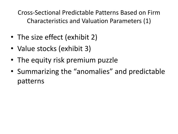 Cross-Sectional Predictable Patterns Based on Firm Characteristics and Valuation Parameters (1)