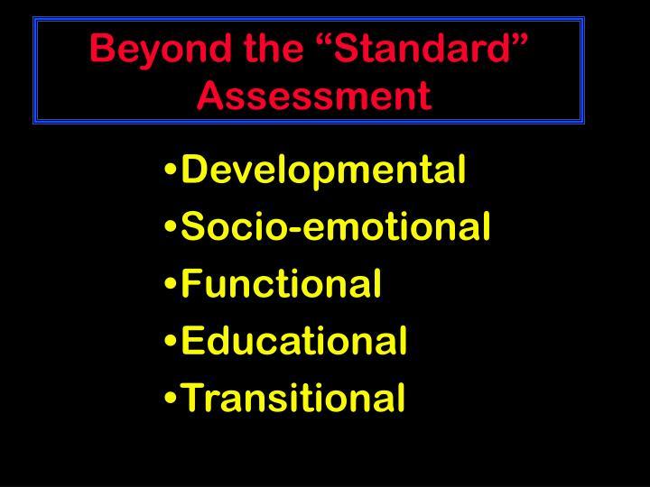 "Beyond the ""Standard"""