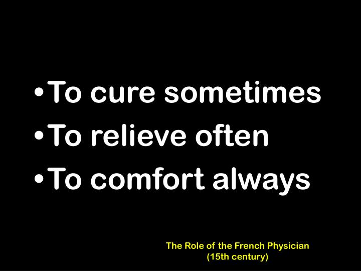The Role of the French Physician