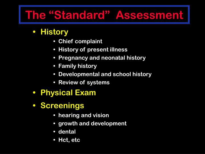 "The ""Standard""  Assessment"