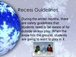 recess guidelines
