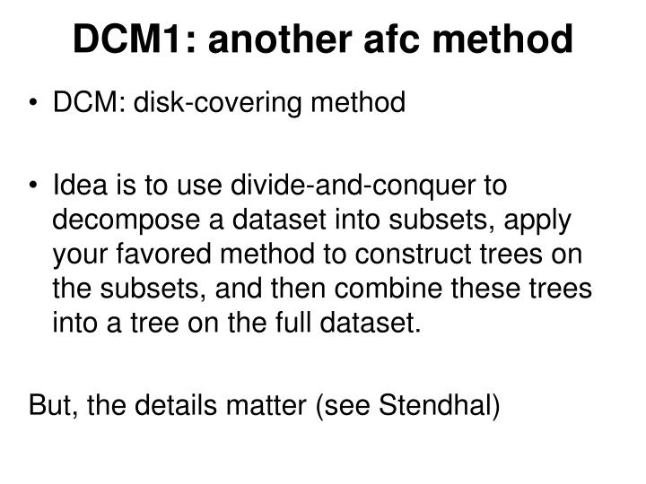 DCM1: another