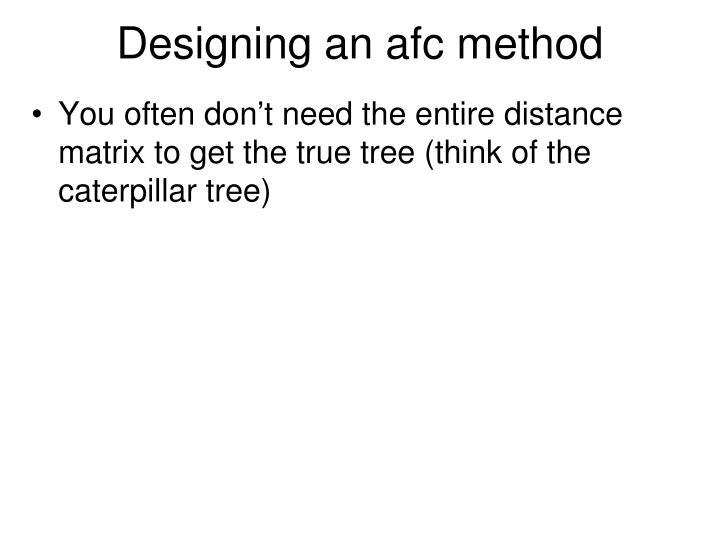 Designing an afc method