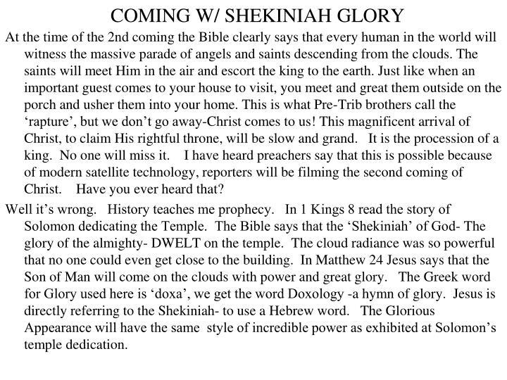 COMING W/ SHEKINIAH GLORY