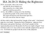 isa 26 20 21 hiding the righteous