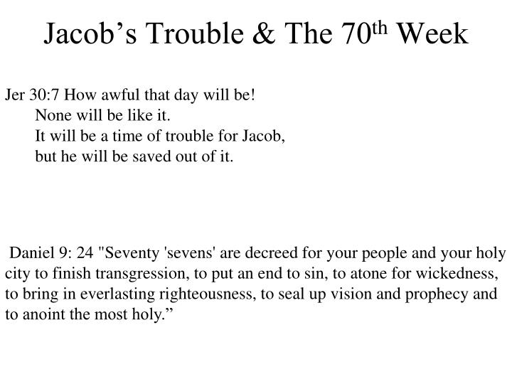 Jer 30:7 How awful that day will be!
