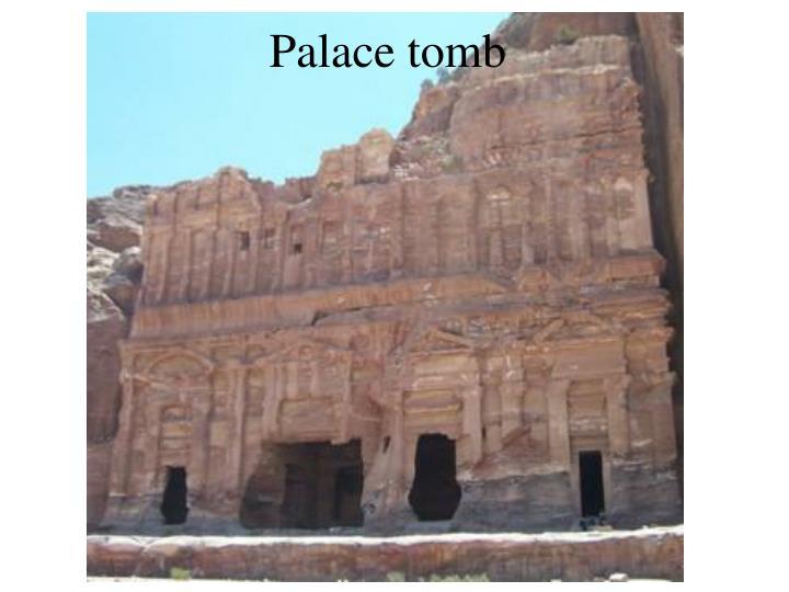 Palace tomb