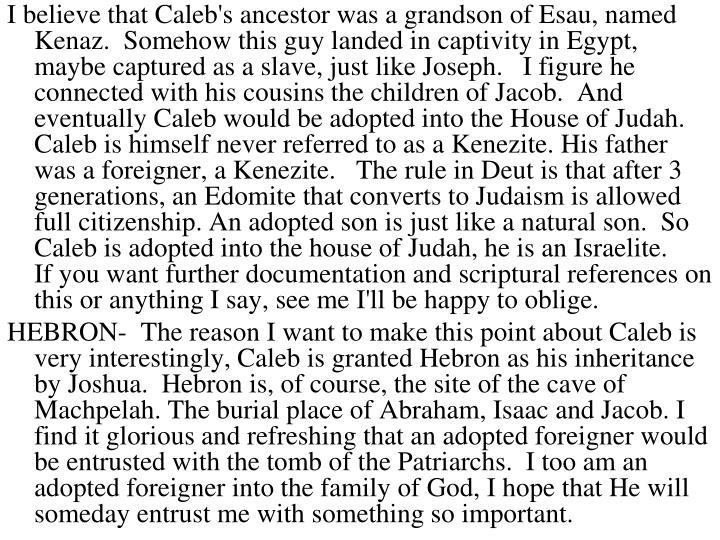 I believe that Caleb's ancestor was a grandson of Esau, named