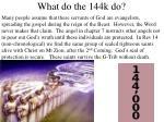 what do the 144k do