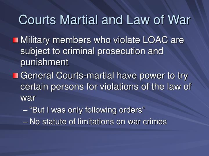 Courts Martial and Law of War