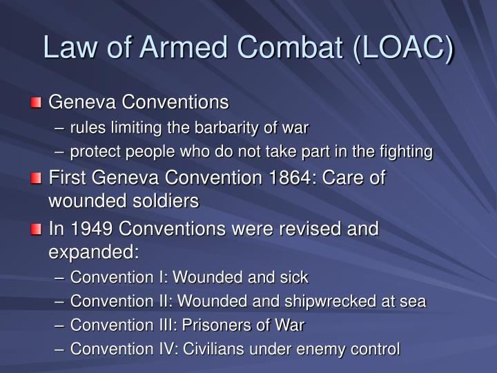 Law of Armed Combat (LOAC)