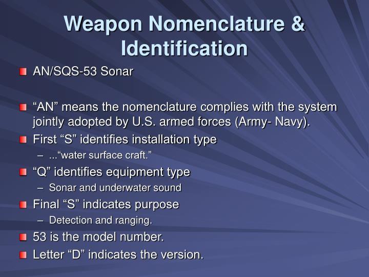Weapon Nomenclature & Identification
