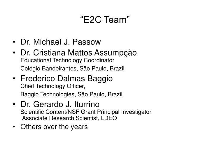 """""""E2C Team"""""""