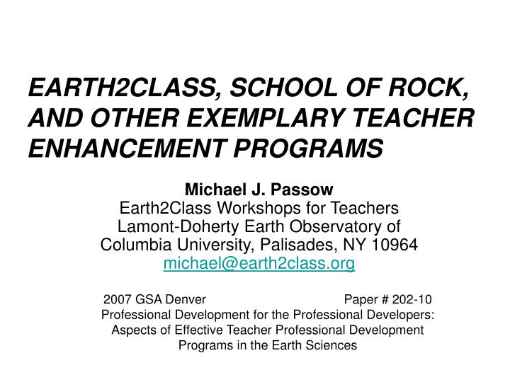 earth2class school of rock and other exemplary teacher enhancement programs