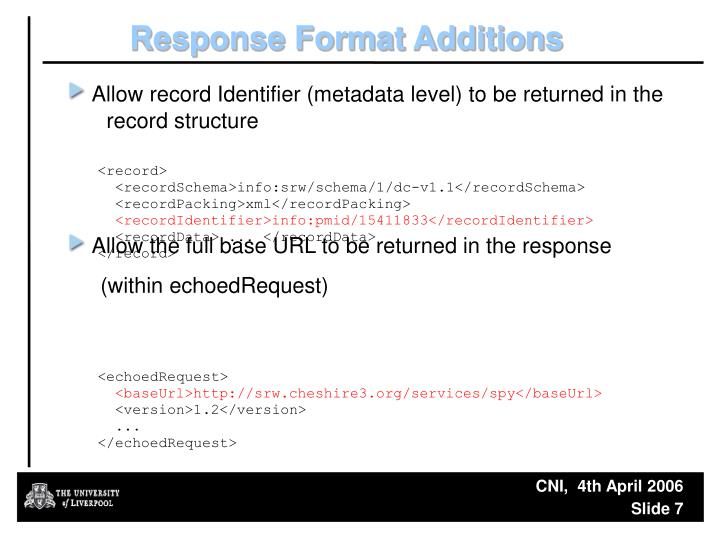 Response Format Additions