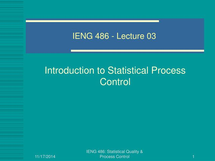 IENG 486 - Lecture 03