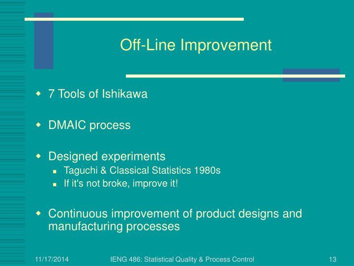 Off-Line Improvement