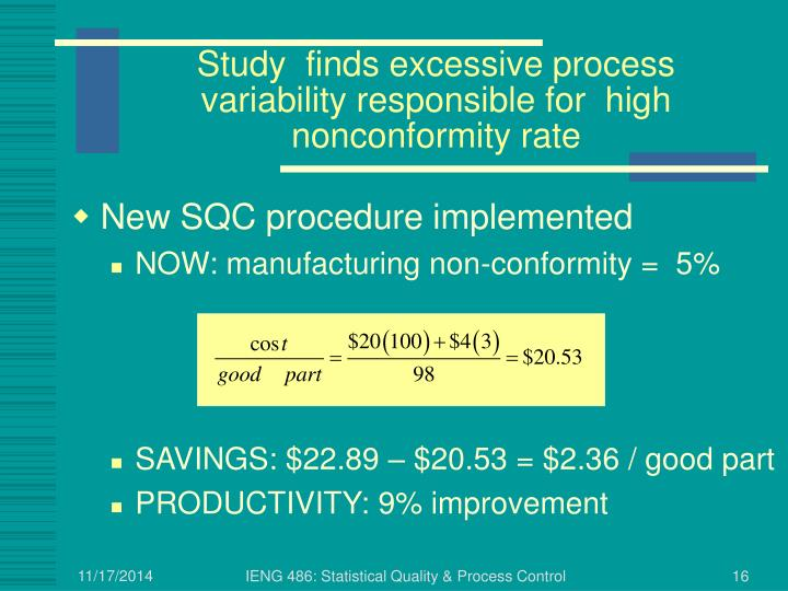 Study  finds excessive process variability responsible for  high nonconformity rate