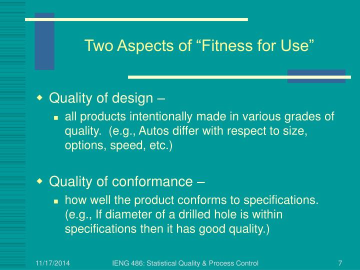 """Two Aspects of """"Fitness for Use"""""""