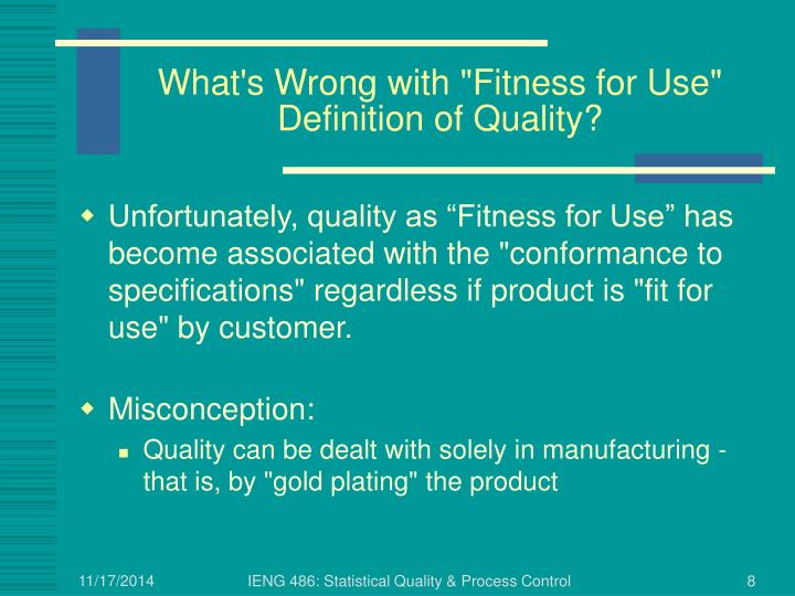 """What's Wrong with """"Fitness for Use"""" Definition of Quality?"""