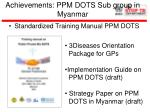 achievements ppm dots sub group in myanmar