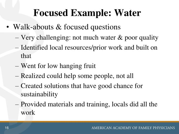 Focused Example: Water
