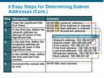 8 easy steps for determining subnet addresses cont