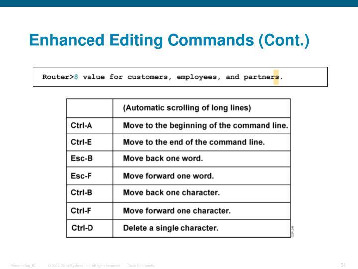 Enhanced Editing Commands (Cont.)