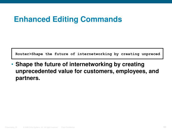 Enhanced Editing Commands