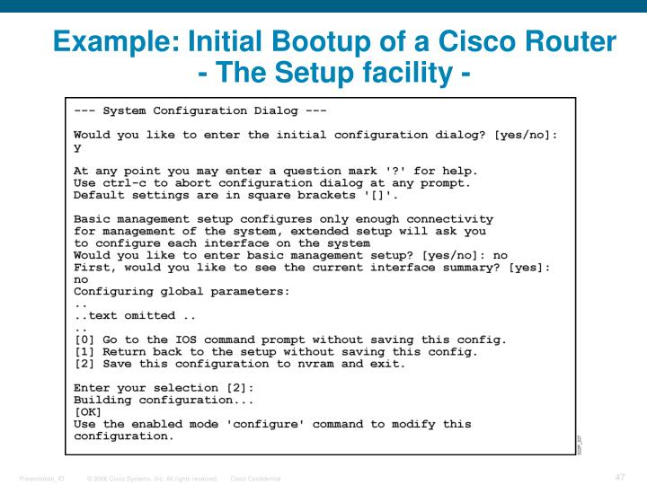 Example: Initial Bootup of a Cisco Router