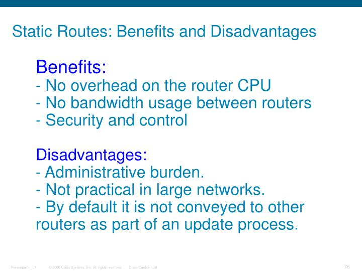 Static Routes: Benefits and Disadvantages
