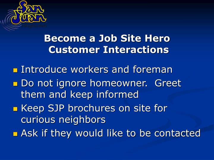 Become a Job Site Hero