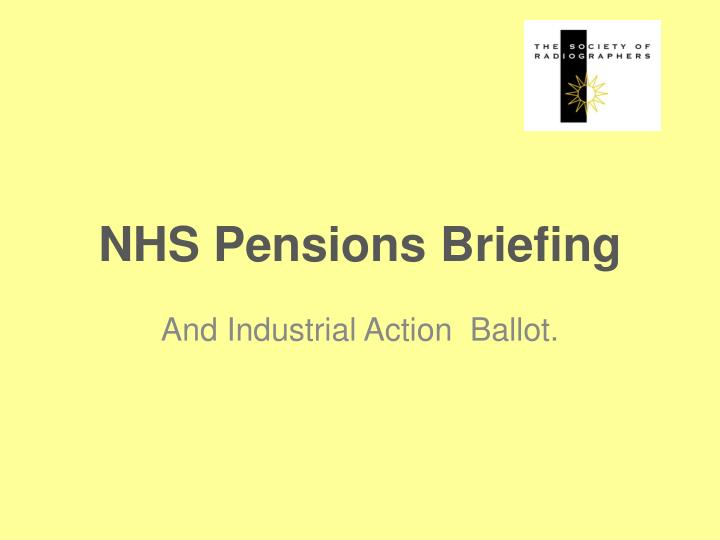 Nhs pensions briefing