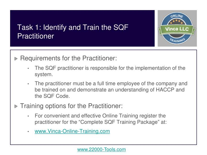 Task 1 identify and train the sqf practitioner
