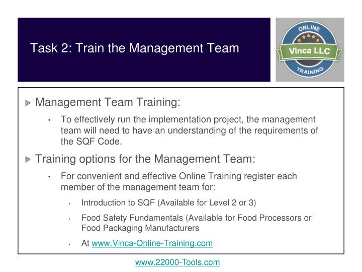 Task 2: Train the Management Team