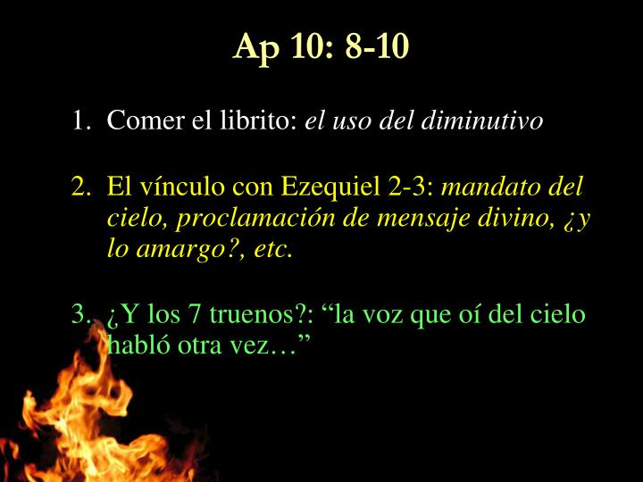 Ap 10: 8-10