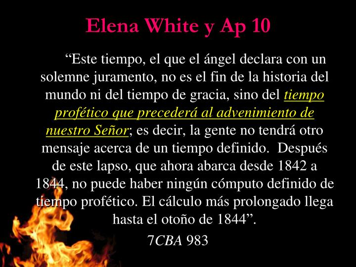 Elena White y Ap 10