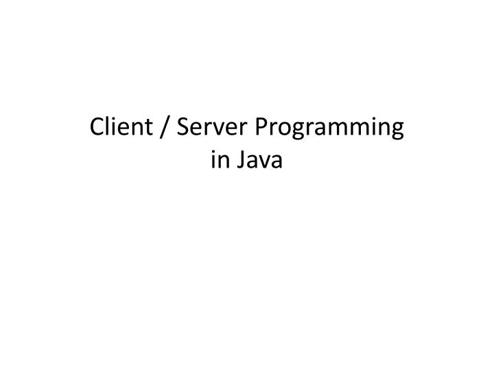 Client server programming in java