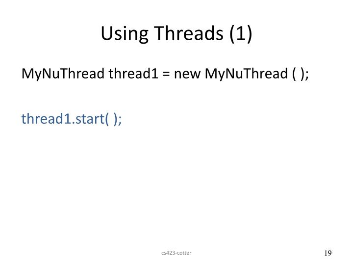 Using Threads (1)
