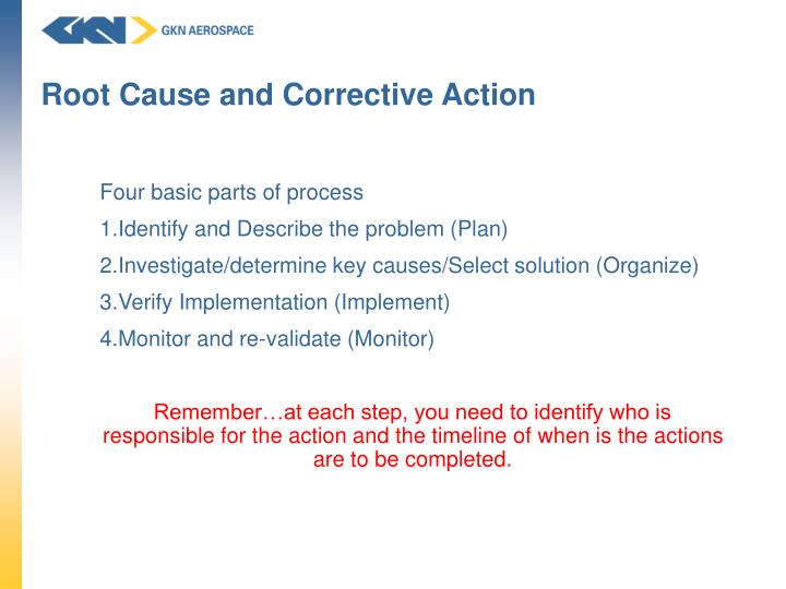 Root Cause and Corrective Action